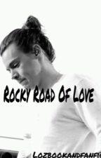 Rocky Road Of Love|| A One Direction Fanfiction (ON HOLD) by viva_la_payne