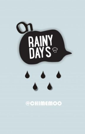 On Rainy Days by chimemoo