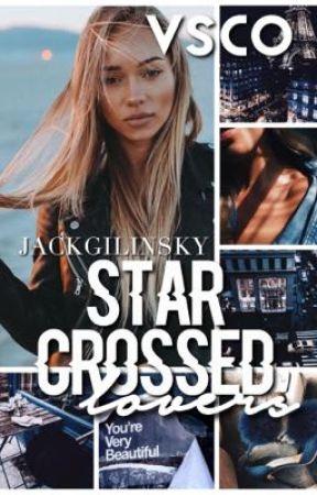 star crossed lovers | jackgilinsky by -vsco-