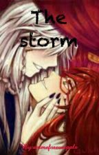 The Storm (Completed) by animeforeverppls