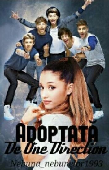 Adoptata de One Direction {1D Fan.Fic} POSTEZ RAR