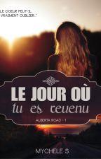 Le jour ou tu es revenu by Mychele_Sorel