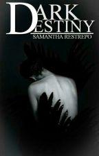 Dark Destiny. (Próximamente) by Valen-neko-kawai
