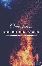 Naruto one shots by oneseharu
