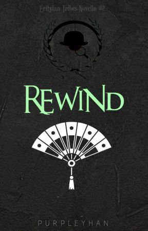 Rewind (Erityian Tribes Novella, #2) by purpleyhan