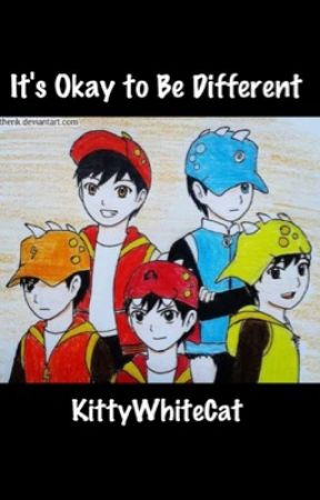 It's okay to be different (A BoBoiBoy fanfic) (COMPLETED) by gynefluid