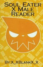 Soul Eater X Male Reader by X_XBlankX_X