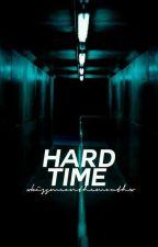 Hard Time •liam dunbar• [1] by tomhxlland