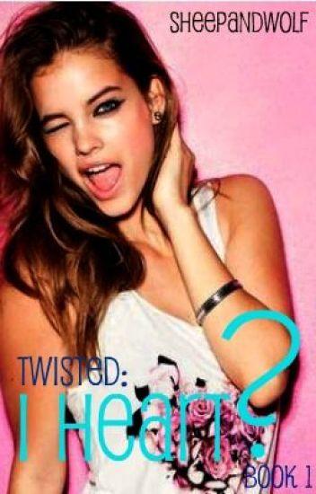 Book 1 of Twisted: I Heart ? {Lesbian Romance}
