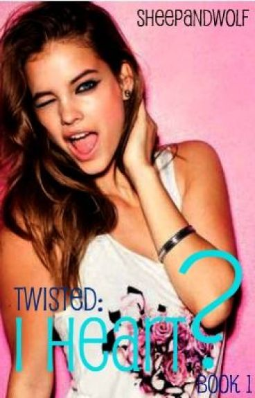 Book 1 of Twisted: I Heart ? {Lesbian Romance} by sheepandwolf