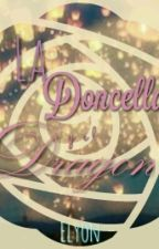 La Doncella Y El Dragón (Draco Malfoy Y Tu) by Elyon_PR