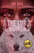 Entre Lobos e Homens by rndias
