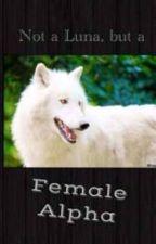 Female Alpha by Sparkle_Girl_99
