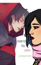 Stand By You by iamrrogue