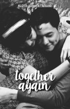 Together Again by alots-