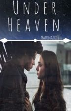 Under Heaven ||H.S.|| by Martina20011