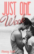 Just One Week (#Wattys2016) by http_S