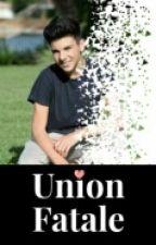 Union Fatale [Daniel Skye] by CallxMexEmy
