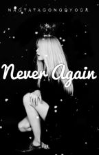 Never Again (Justin Bieber Love Story) by NagtatagongDyosa