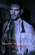 Ahmar - Mafia Vermelha - Livro 4 by bcarolina2310