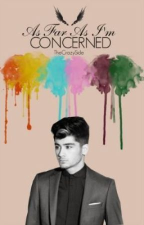 As Far As I'm Concerned [Ziam Palik AU] by TheCrazySide