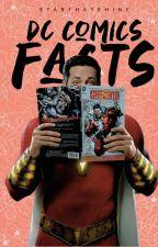 DC Comics facts by starthatshine