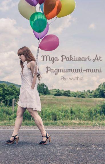 MGA PAKIWARI AT PAGMUMUNI-MUNI (An AlDub Collection of Poems and Short Stories)