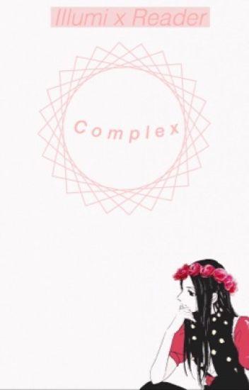 「Complex」Illumi x Various Reader