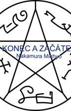 Konec a Začátek by NakyMichiyo