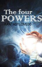 The Four Powers by IkistheDarkOne