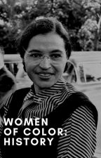 Women of Color's History by WomenOfColor