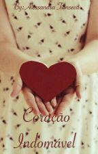 Coração Indomável - Em Pausa by AlessandraFonseca
