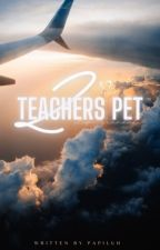 Teacher's Pet 2 ; nm by PapiLuh