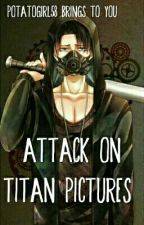 Attack On Titan Pictures by PotatoGirl58