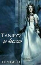 Narnia: Taniec w Deszczu (Edmund Pevensie Story) by Olciam111