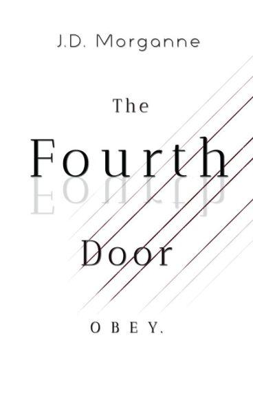 The Fourth Door by JDPseudonymMorgan
