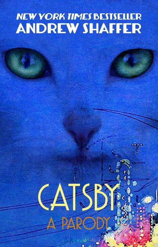 Catsby: A Novel by andrewshaffer