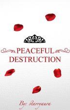 Peaceful Destruction by starryaura