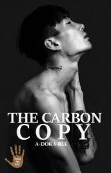 The Carbon Copy #Wattys2016 by a-dora-ble