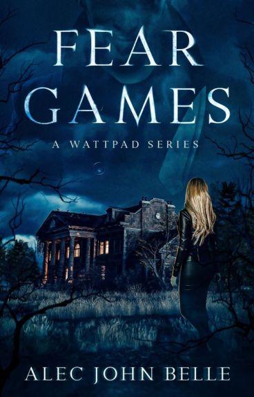 Fear Games (A Serial Mystery)