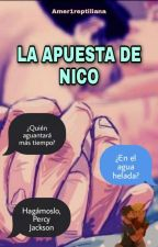 La apuesta de Nico. CORRIGIENDO by Amer1Reptiliana
