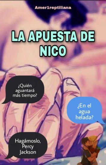 La apuesta de Nico.