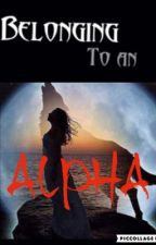 Belonging to an Alpha by Deep-In-Shadows