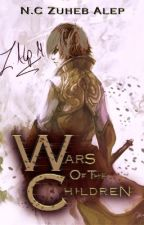 Wars of the Children by Darkworld117
