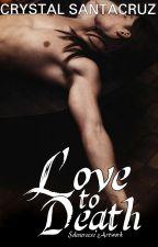 Love to Death by Santacruz23