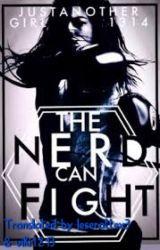 The nerd can fight - Deutsche Übersetzung by leserattex3