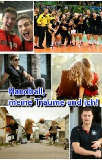 Handball, meine Träume und Ich