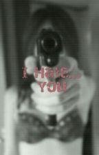 I Hate... You by jennifergontier