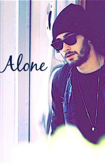 Alone (Zayn Malik Fanfic)
