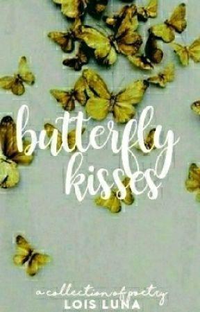Butterfly Kisses by Loisbatu